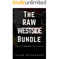 The Raw Westside Bundle: Using The Conjugate Method for Raw Powerlifting