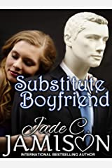 Substitute Boyfriend:  A Romantic Comedy Kindle Edition