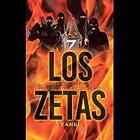 Los Zetas: Narcotráfico Muerte Y Secuestro