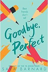 Goodbye, Perfect Kindle Edition