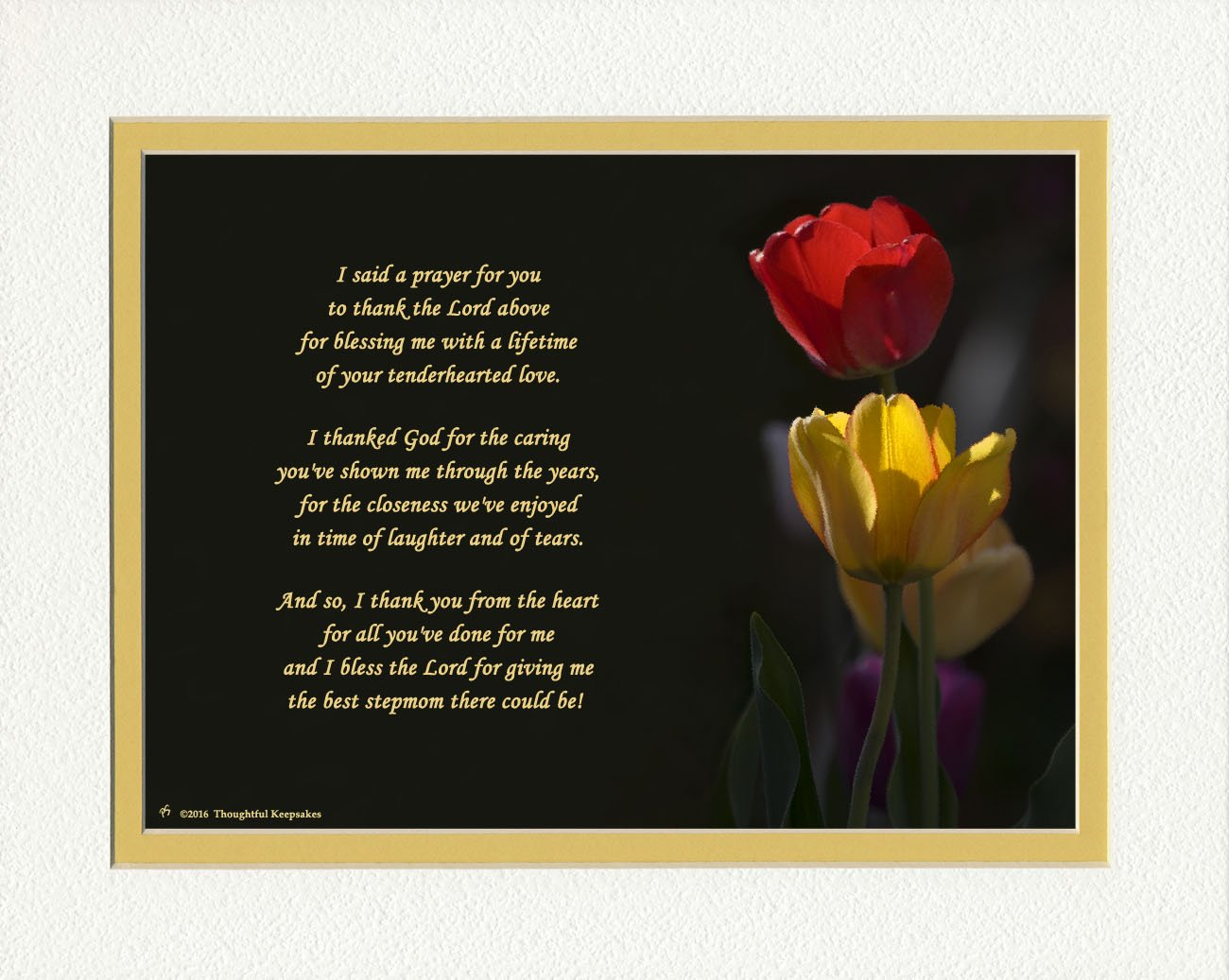 Stepmother Gift with ''Thank You Prayer for Best Stepmom'' Poem, Tulips Photo, 8x10 Double Matted. Special Stepmom Gifts for Christmas, Birthday, Thank Your or Mother's Day Gift.