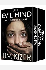 Evil Minds---Three Suspense Thrillers Kindle Edition