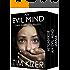 Evil Minds---Three Suspense Thrillers