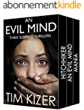 Evil Minds---Three Suspense Thrillers (English Edition)