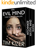 Evil Minds---Three Suspense Thrillers