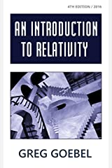 An Introduction To Relativity Kindle Edition