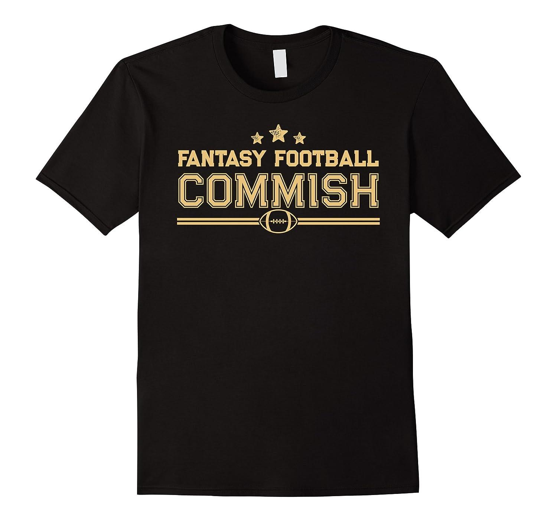 Fantasy football commish funny league draft champion t for Fantasy football league champion shirt
