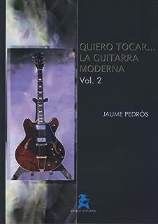 Quiero Tocar La Guitarra Moderna 2