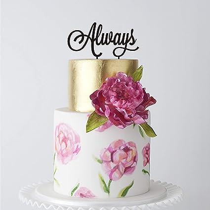 Amazon Happyplywood Always Wedding Cake Topper Birthday Cake