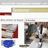 Toupie 2 : Tenonner