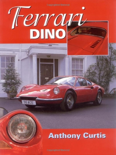 Ferrari Dino: The Complete - Ferrari Complete The