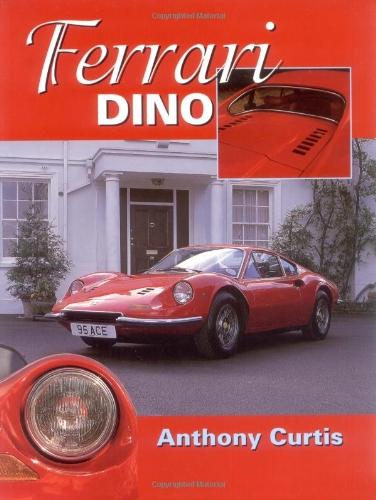 Ferrari Dino: The Complete - Complete Ferrari The