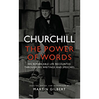 Churchill: The Power of Words (English Edition)