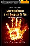 Secrets révélés d'un coupeur de feu