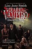 Strane creature. Il diario del vampiro