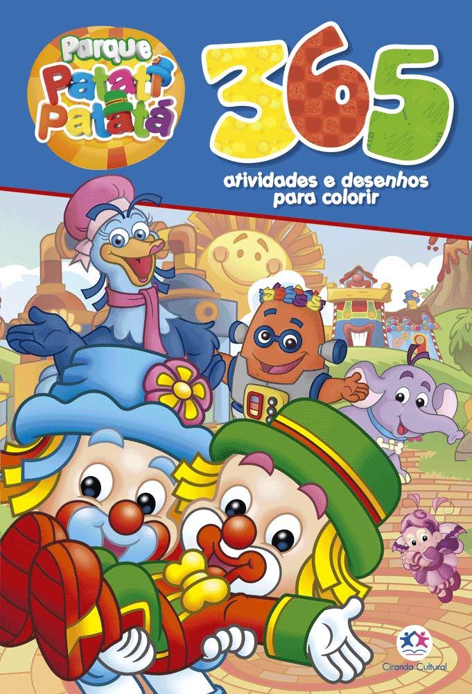 Patati Patata 365 Atividades E Desenhos Para Colorir Ciranda
