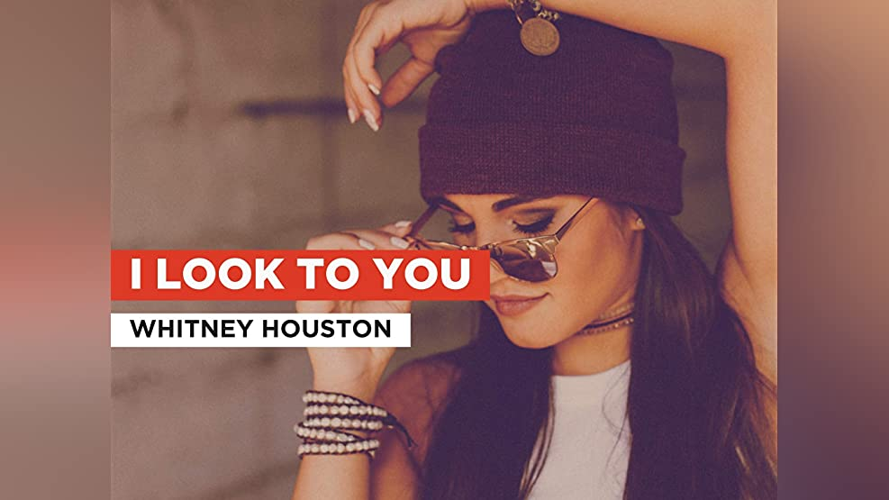 I Look To You in the Style of Whitney Houston