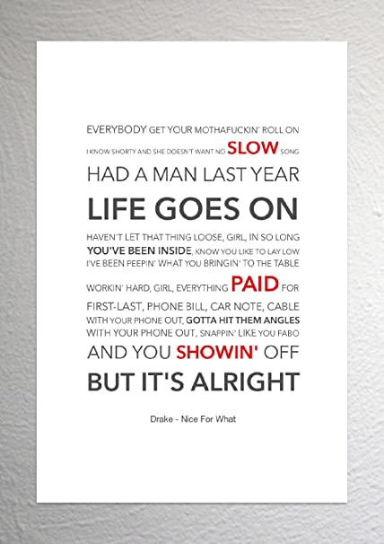 Drake - Nice For What - Funky Lyric Art Print - A4 Size
