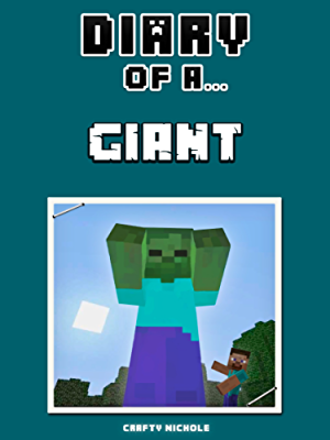 Diary of a Giant (Crafty Tales Book 68)