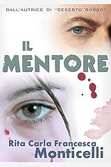 Il mentore (Detective Eric Shaw Vol. 1) (Italian Edition) Kindle Edition