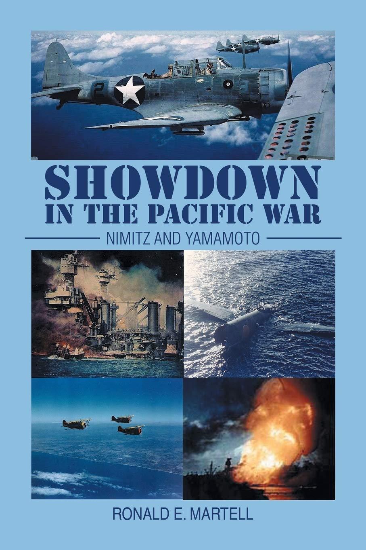 Showdown in the Pacific War: Nimitz and Yamamoto: Amazon.es ...