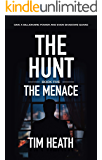 The Menace (The Hunt series Book 5): Give A Billionaire Power And Even Shadows Quake
