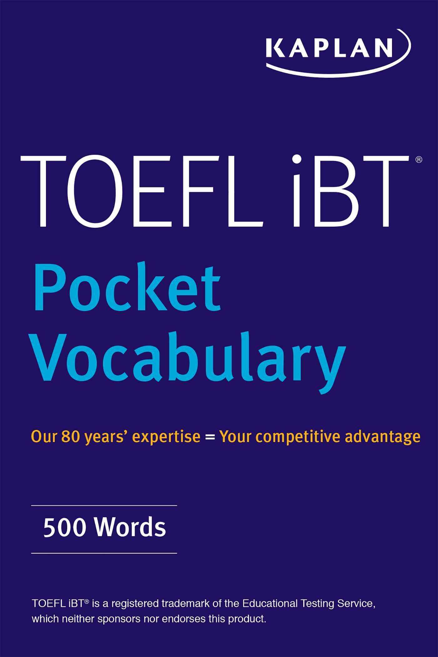 TOEFL Pocket Vocabulary: 600 Words + 420 Idioms + Practice Questions by Kaplan Publishing