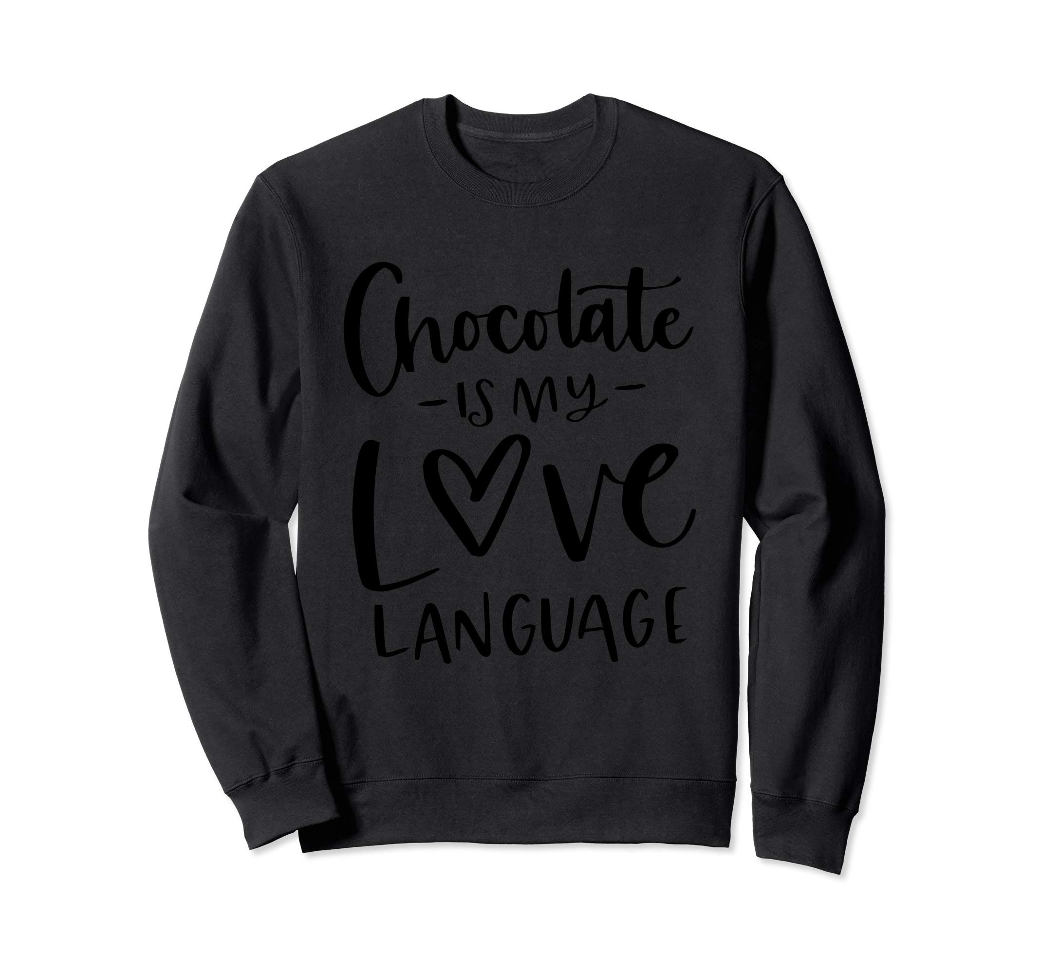 Chocoholic Diet Cupcakes Sweet Tooth Baker Candy Ladies Sweatshirt by Funny Hot Chocolate Lover Donuts Sweet Tooth Girls