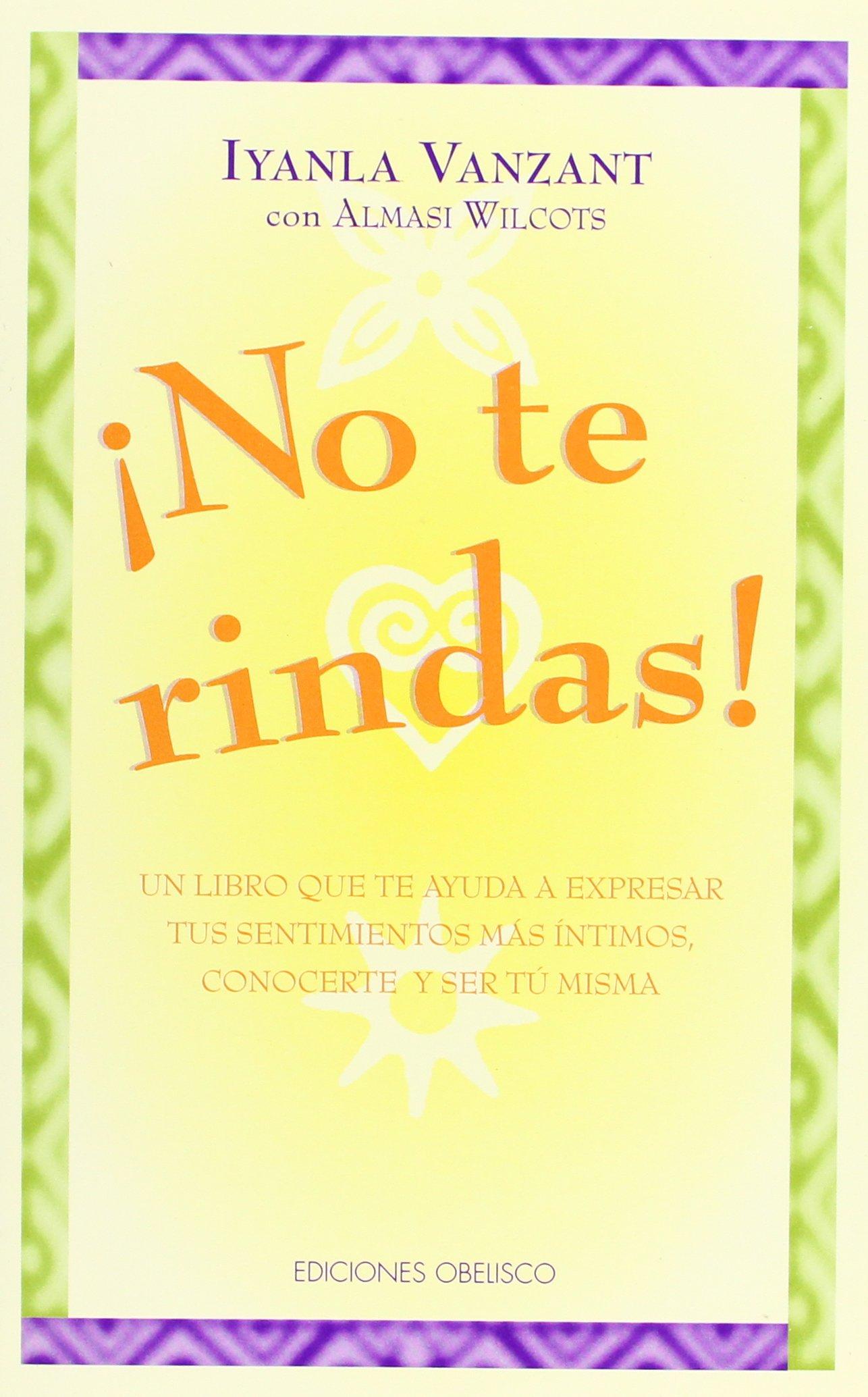 Download No Te Rindas!: Un Libro de Trabajo Sobre la Autoconcienciacion y la Autoafirmacion / Don't Give It Away! (Coleccion Libros Singulares) (Spanish Edition) PDF