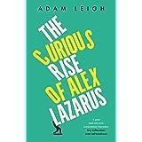 The Curious Rise of Alex Lazarus