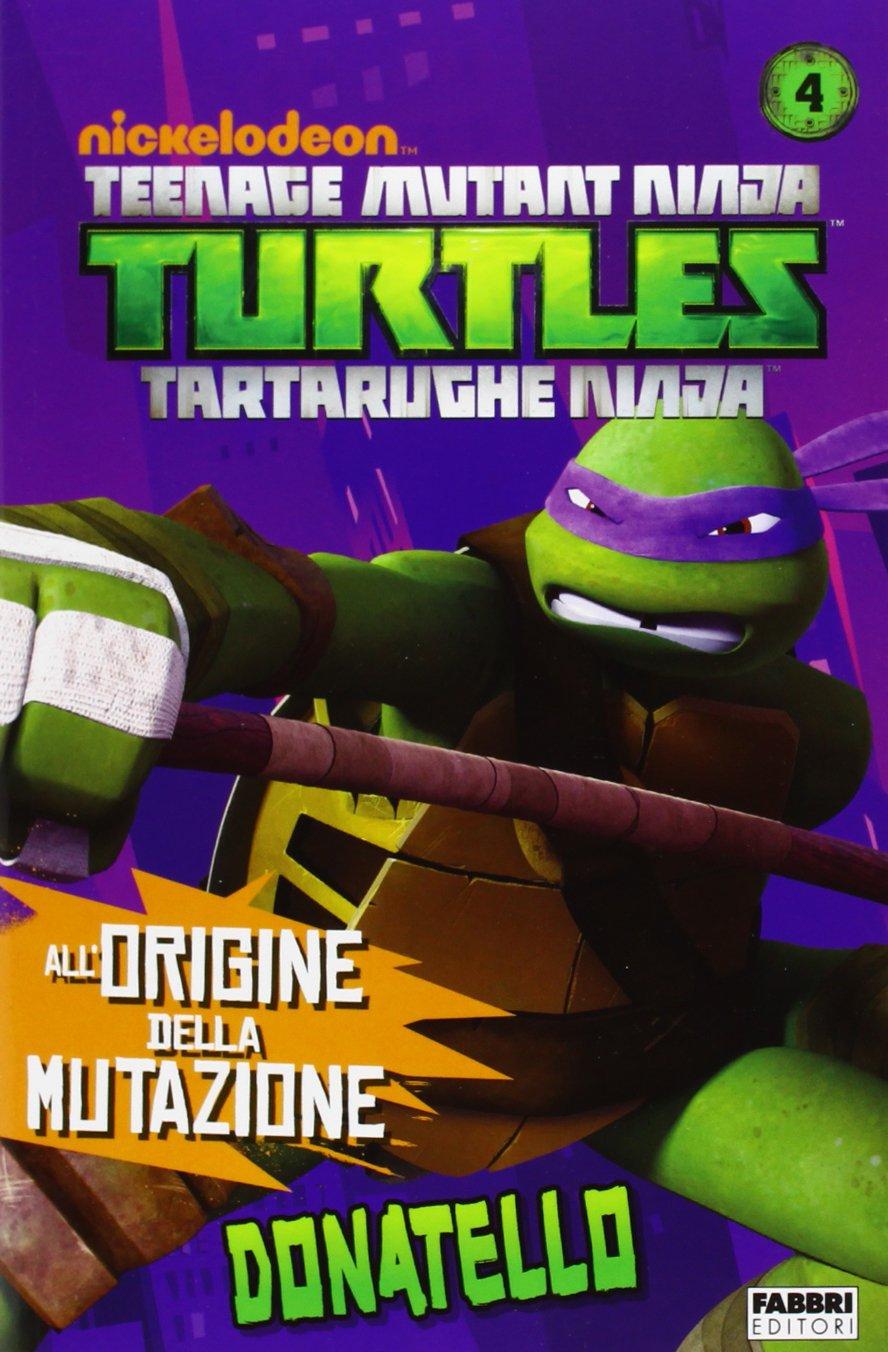 Donatello. Turtles Tartarughe Ninja: 9788845198595: Amazon ...