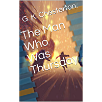 The Man Who Was Thursday (English Edition)