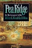Pea Ridge: Civil War Campaign in the West (Civil War America)