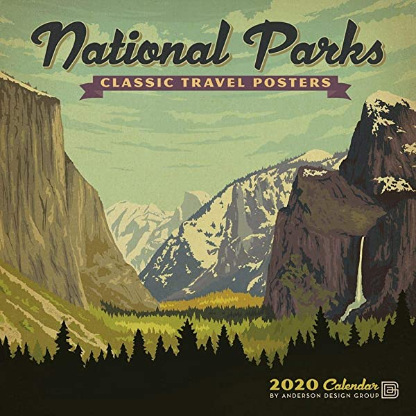 National Parks Classic Posters 2020 Wall Calendar Anderson Design 0629084184170 Amazon Com Books