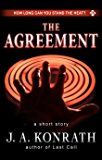 The Agreement - A Thriller Short Story: Includes a Preview of the Jack Daniels Thriller Last Call