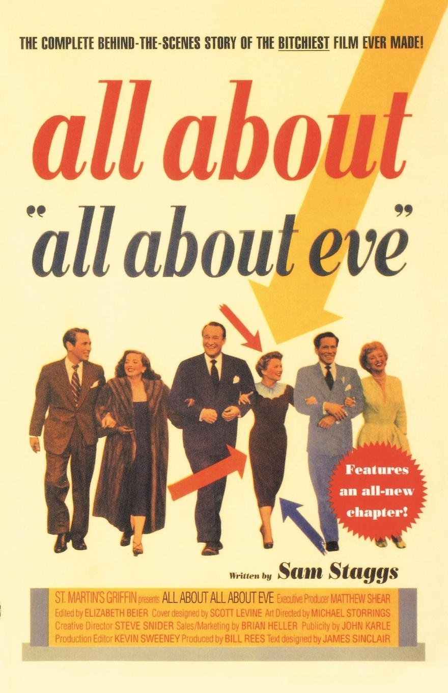 All About All About Eve: The Complete Behind-the-Scenes Story of the Bitchiest Film Ever Made! ebook