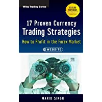 17 Proven Currency Trading Strategies: How to Profit in the Forex Market + Website: 572