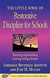 The Little Book of Restorative Discipline for