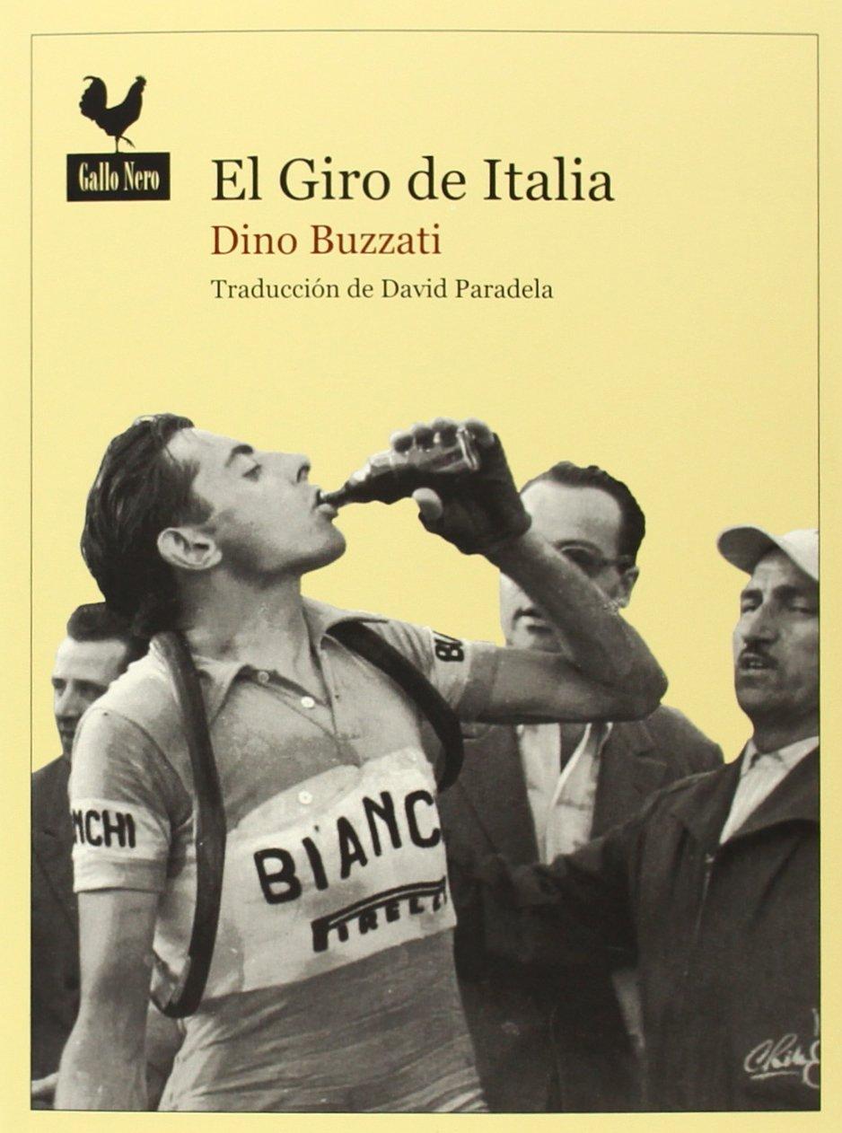 El Giro de Italia (Narrativas,  Band 24)  Amazon  (Narrativas,  Dino Buzzati ... 2fa482