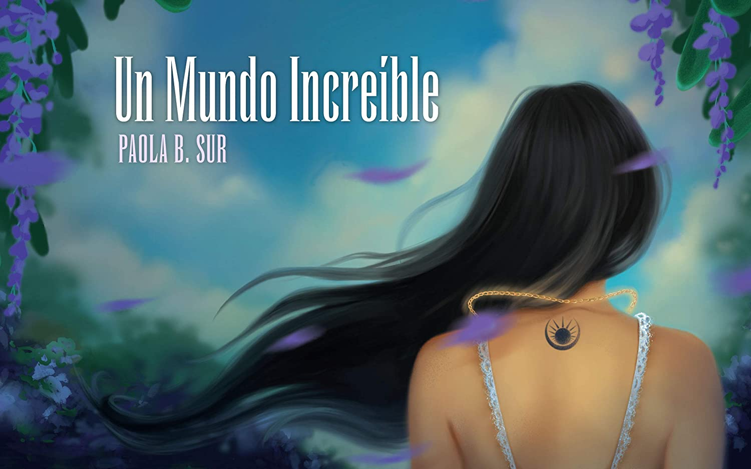 Un mundo increíble eBook: Sur, Paola B., Williams, Tatiana: Amazon ...
