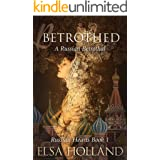 Betrothed: Destined to Love (Russian Hearts Series Book 1)