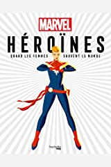 Heroines marvel - quand les femmes sauvent le monde Paperback