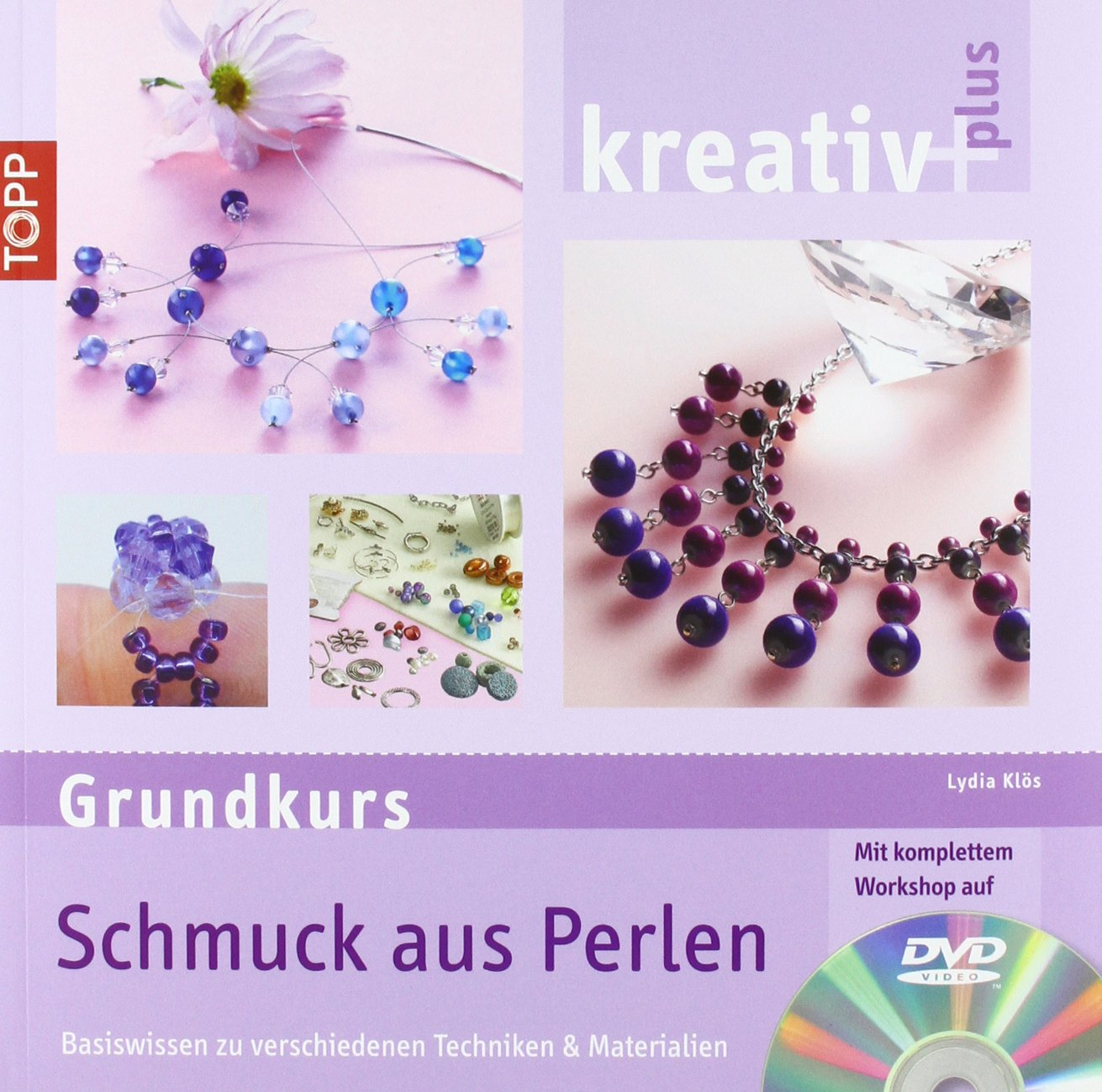 kreativ plus Grundkurs Schmuck aus Perlen: Basiswissen zu ...