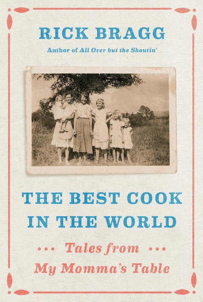 The Best Cook in the World: Tales from My Momma's Table (Thorndike Press Large Print Biographies and Memoirs) pdf epub