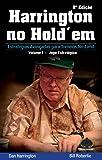 Harrington no Hold'em. Estratégias Avançadas Para Torneios No-Limit. Jogo Estratégico - Volume 1