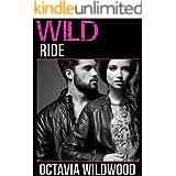 Wild Ride (A Badboy Biker Romance)