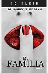 Mi Familia: Part III: A Mafia Romance (Married to the Mob Book 3) Kindle Edition