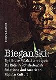 Bieganski: The Brute Polak Stereotype in