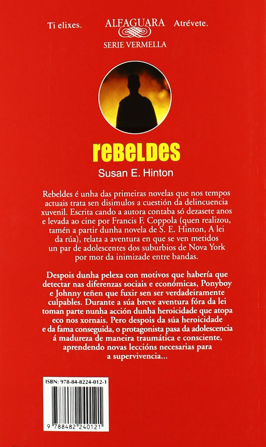 Rebeldes (Alfaguara 14 Años (zaharra): Amazon.es: Susan E. Hinton: Libros