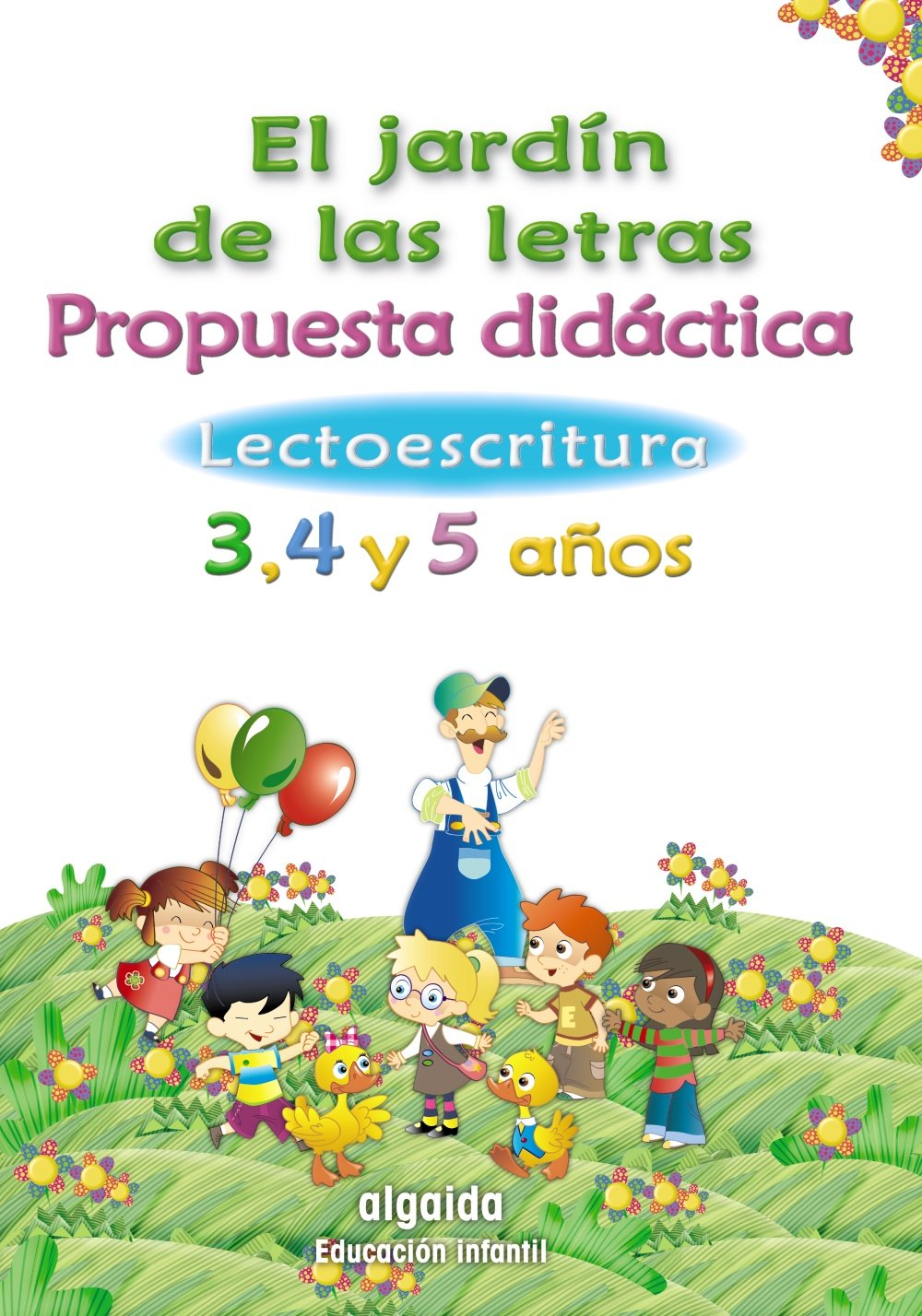 Propuesta didáctica Lectoescritura Jardín de las letras: Amazon.es: Campuzano Valiente, María Dolores: Libros